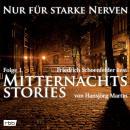 Mitternachtsstories von Hansjörg Martin - Nur für starke Nerven, Folge 1 (ungekürzt) Audiobook