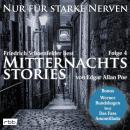 Mitternachtsstories von E. A. Poe - Nur für starke Nerven, Folge 4 (ungekürzt) Audiobook
