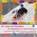 Der Jesus von Kreuzberg (Hörspiel) Audiobook