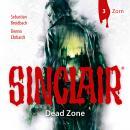 Sinclair, Staffel 1: Dead Zone, Folge 3: Zorn Audiobook