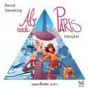 Ab nach Paris (Hörspiel Audiobook