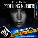 Laurie Walsh - Profiling Murder, Folge 5: Riskantes Spiel (Ungekürzt) Audiobook