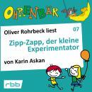 Ohrenbär - eine OHRENBÄR Geschichte, Folge 7: Zipp Zapp der kleine Experimentator (Hörbuch mit Musik Audiobook