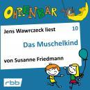 Ohrenbär - eine OHRENBÄR Geschichte, Folge 10: Das Muschelkind (Hörbuch mit Musik) Audiobook