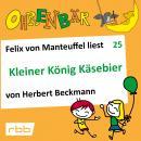 Ohrenbär - eine OHRENBÄR Geschichte, Folge 25: Kleiner König Käsebier (Hörbuch mit Musik) Audiobook