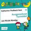 Ohrenbär - eine OHRENBÄR Geschichte, Folge 30: Ausgerechnet Tusnelda! (Hörbuch mit Musik) Audiobook