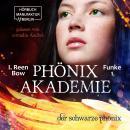 Der schwarze Phönix - Phönixakademie, Band 1 (ungekürzt) Audiobook