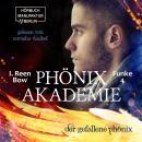 Der gefallene Phönix - Phönixakademie, Band 4 (ungekürzt) Audiobook