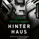Hinterhaus - Berlin-Krimi, Band 1 Audiobook