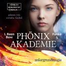 Untergrundmagie - Phönixakademie, Band 5 (ungekürzt) Audiobook