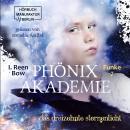 Das dreizehnte Sternenlicht - Phönixakademie, Band 7 (ungekürzt) Audiobook