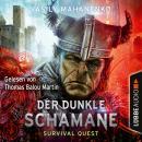 Der dunkle Schamane - Survival Quest-Serie 2 Audiobook