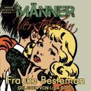 MännerVersteherin - Das Handbuch für verzweifelte Frauen (ungekürzt) Audiobook