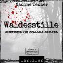 Waldesstille (ungekürzt) Audiobook