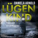 Lügenkind (ungekürzt) Audiobook