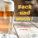 Zack und wech! (ungekürzt) Audiobook