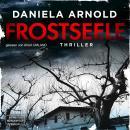 Frostseele (ungekürzt) Audiobook