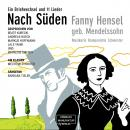 Nach Süden - Ein Briefwechsel und 11 Lieder (ungekürzt) Audiobook
