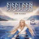 Der Kodex - Eiselfen, Band 3 (ungekürzt) Audiobook