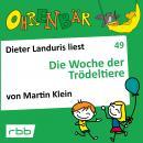Ohrenbär - eine OHRENBÄR Geschichte, 5, Folge 49: Die Woche der Trödeltiere (Hörbuch mit Musik) Audiobook