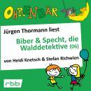 Ohrenbär - eine OHRENBÄR Geschichte, 5, Folge 52: Ohrenbär: Biber & Specht, die Walddetektive, Teil  Audiobook