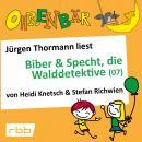 Ohrenbär - eine OHRENBÄR Geschichte, 5, Folge 53: Ohrenbär: Biber & Specht, die Walddetektive, Teil  Audiobook