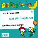 Ohrenbär - eine OHRENBÄR Geschichte, 8, Folge 78: Der Winterplanet (Hörbuch mit Musik) Audiobook