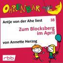 Ohrenbär - eine OHRENBÄR Geschichte, 4, Folge 38: Zum Blocksberg im April (Hörbuch mit Musik) Audiobook
