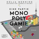 Eine Partie Monopolygamie (Ungekürzt) Audiobook