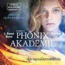 Das Manavermächtnis - Phönixakademie, Band 11 (ungekürzt) Audiobook