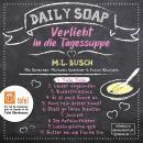 Yalla Yalla - Daily Soap - Verliebt in die Tagessuppe - Montag, Band 1 (ungekürzt) Audiobook