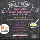 Lieblingsfarbe gelb - Daily Soap - Verliebt in die Tagessuppe - Dienstag, Band 9 (ungekürzt) Audiobook