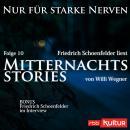 Mitternachtsstories von Willi Wegner - Nur für starke Nerven, Folge 10 (Ungekürzt) Audiobook