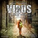 Virus - Die neue Welt 1.3 (ungekürzt) Audiobook