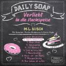 Gerüchteküche - Daily Soap - Verliebt in die Nachspeise - Dienstag, Band 2 (ungekürzt) Audiobook