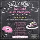Das Leben ist schön - Daily Soap - Verliebt in die Nachspeise - Mittwoch, Band 10 (ungekürzt) Audiobook