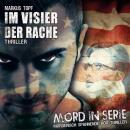 Mord in Serie, Folge 21: Im Visier der Rache Audiobook
