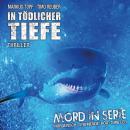 Mord in Serie, Folge 23: In tödlicher Tiefe Audiobook