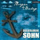Morgan & Bailey, Folge 5: Der verlorene Sohn Audiobook