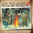 Die PSI-Akten, Folge 5: Villa der Verdammten Audiobook