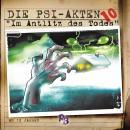 Die PSI-Akten, Folge 10: Das Antlitz des Todes Audiobook