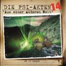 Die PSI-Akten, Folge 14: Aus einer anderen Welt Audiobook