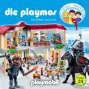 Die Playmos - Das Original Playmobil Hörspiel, Folge 24: Die Ritter sind los! Audiobook