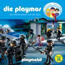 Die Playmos - Das Original Playmobil Hörspiel, Folge 28: Den Bankräubern auf der Spur Audiobook