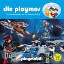 Die Playmos, Folge 72: Ein Geheimcode für die Galaxy Police (Das Original Playmobil Hörspiel) Audiobook