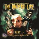 The Undead Live, Part 2: The Rising of the Living Dead Audiobook