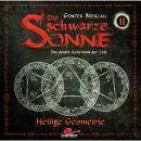 Die schwarze Sonne, Folge 11: Heilige Geometrie Audiobook