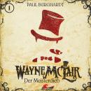 Wayne McLair, Folge 1: Der Meisterdieb Audiobook