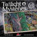 Twilight Mysteries, Die neuen Folgen, Folge 6: Krégula Audiobook