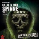 Mord in Serie, Folge 27: Im Netz der Spinne, Pt. 2 Audiobook